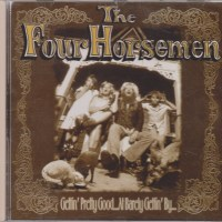 REVIEW:  The Four Horsemen - Gettin' Pretty Good...at Barely Gettin' By (1996)
