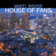 House of Fans CD Cover