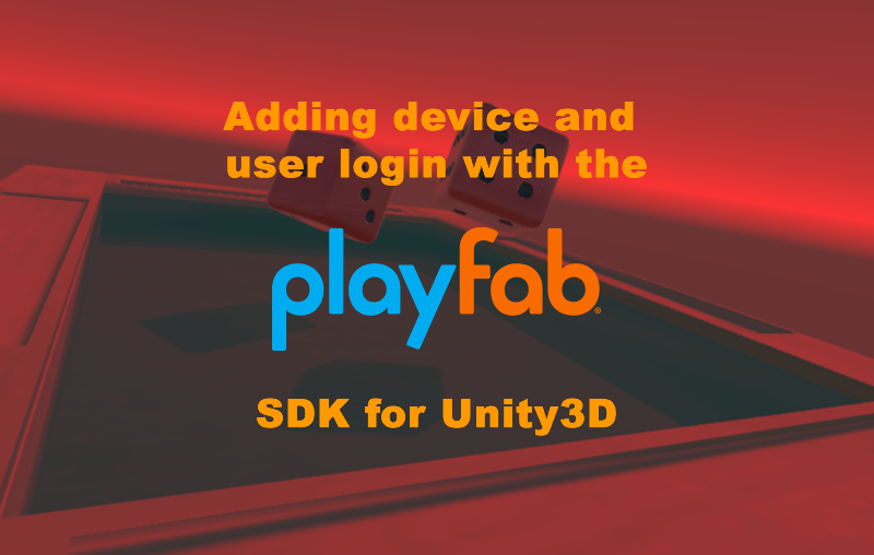 PlayFab and Unity