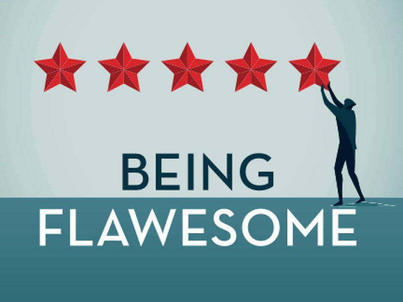 Being Flawesome