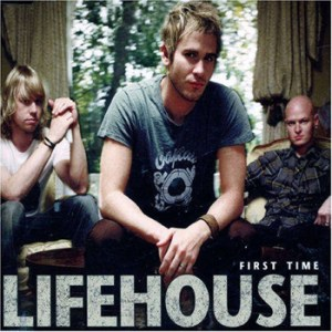 Lifehouse_firsttime