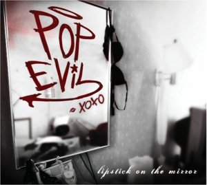 pop evil lipstick in the mirror