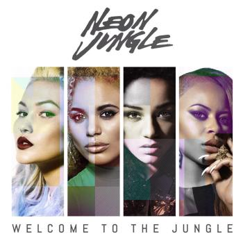 Neon Jungle Welcome To