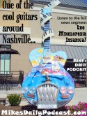 MIKEs DAILY PODCAST 7-10-15 Nashville Guitar