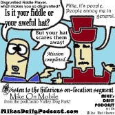 MIKEs DAILY PODCAST 7-8-15 Disgruntled Fiddle Player CV Dog Park