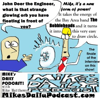 MIKEs DAILY PODCAST 961 John Deer the Engineer The Bobbleheads