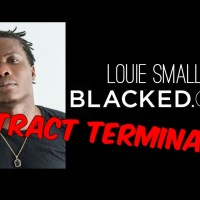 Louie Smalls Gets the Boot from Blacked Contract