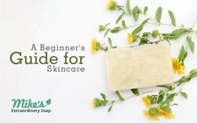 A Beginner's Guide for Skincare