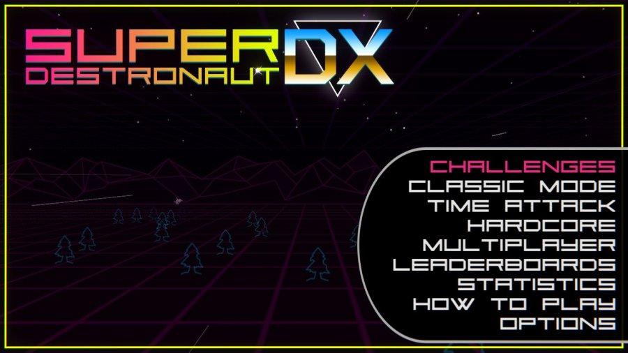 Super Destronaut DX review