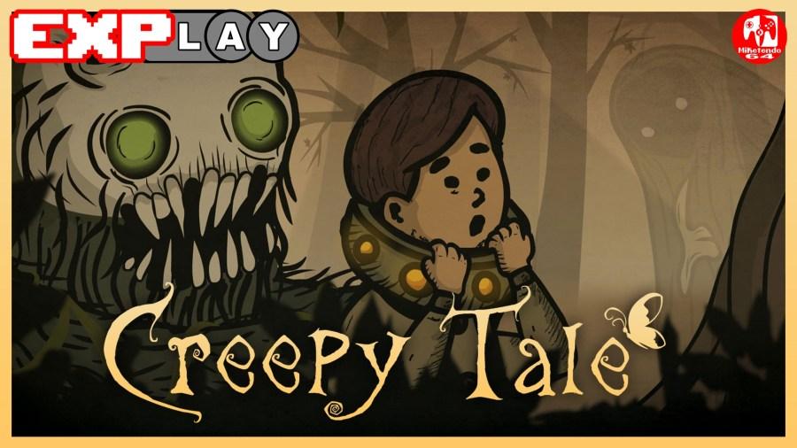 EXPlay Creepy Tale