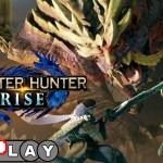 Monster Hunter Rise EXPlay