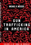 Gun Trafficking in America - cover