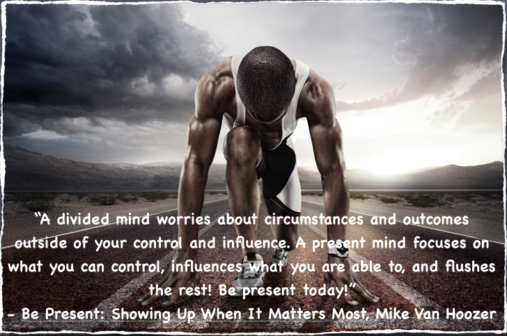 Runner with Present Mind Quote
