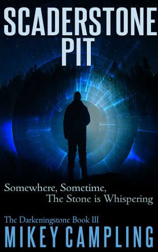 Scaderstone Pit is Live for Pre-order – The Darkeningstone Trilogy is Complete