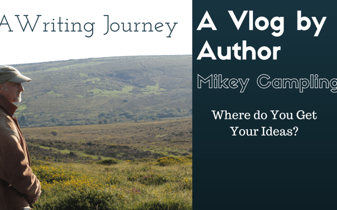 My Writing Journey – A Vlog #2 Where do You Get Your Ideas?