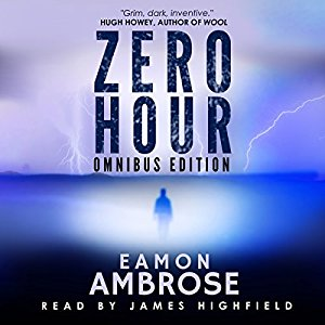 Review – Zero Hour by Eamon Ambrose (Audio Book)