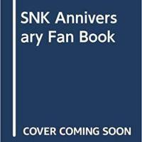 アーケードシーンを築いた、SNKブランド40年の軌跡!「SNK Anniversary Fan Book」が発売に!