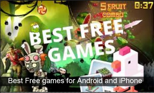 Free games - Best Free games for your Android and iPhone