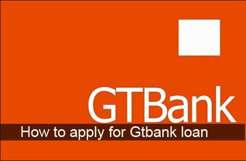Gtbank loan - Gtbank student and salary loan