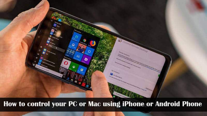 How to control your PC or Mac using iPhone or Android phone