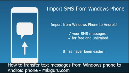 How to transfer text messages from windows phone to android