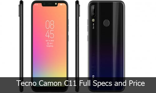 Tecno Camon C11 Full Specification, Price and Video Boxing/Review