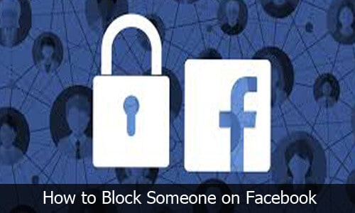 Facebook - How to Block Someone on Facebook and Messenger App