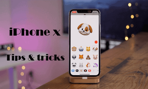 iPhone X Tips: Know more about your iPhone