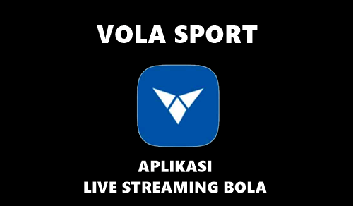 Download Vola Sports Mod Apk Live Streaming Bola Versi Terbaru 2020