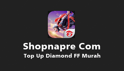 Shopnapre com Top Up Diamond FF Murah