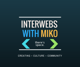 Interwebs with Miko - Creativity, Journaling and Technology