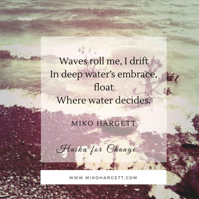 Waves on a lake - Body rebuilding, Bones, blood, soul structures renewed - Better than before. Ghosts of thought trains pass - Inner compass adjusting, Balance, inside / out. Waves roll me, I drift In deep water's embrace, float Where water decides.