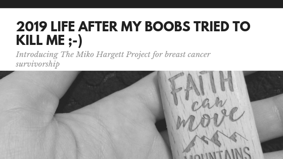 The Miko Hargett Project | Breast Cancer Survivorship