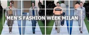 Men's Fashion Week Milan - Moda Uomo Milano