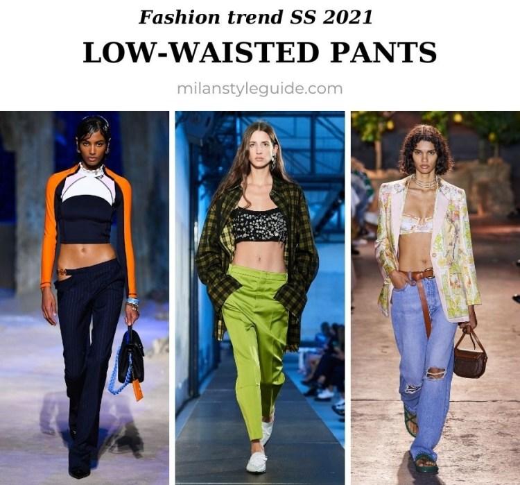 модный тренд весна лето 2021 низкая талия