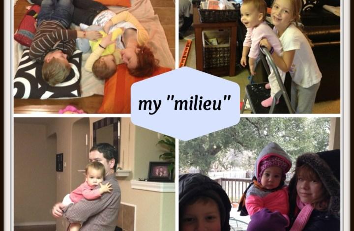 my milieu