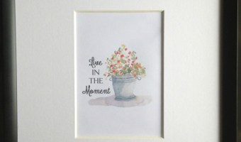 live in the moment print