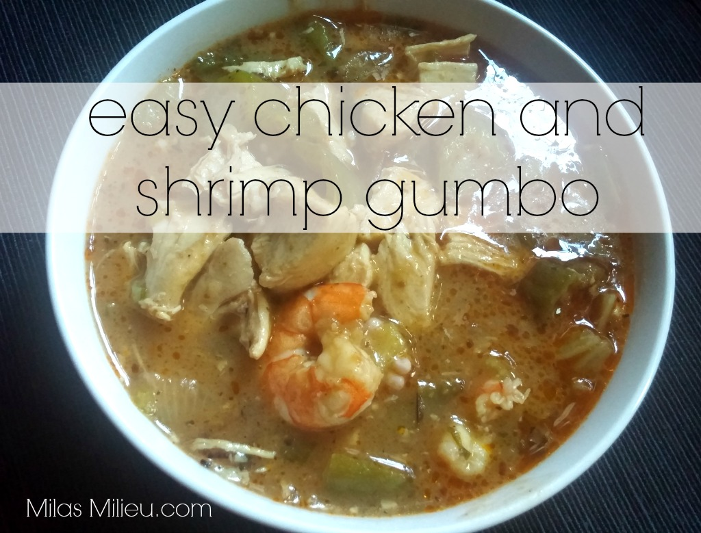 Easy chicken and shrimp gumbo