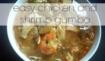Easy chicken and shrimp gumbo