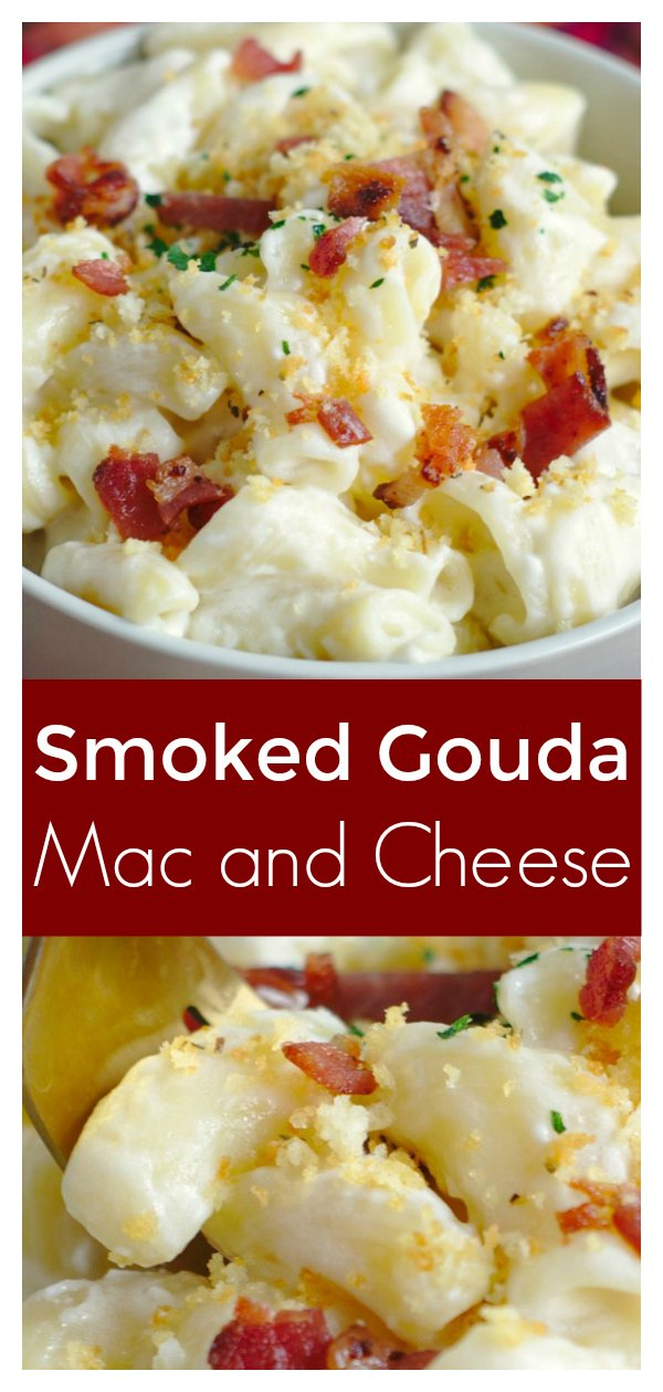 Smoked Gouda Mac and Cheese - A quick and easy 30 minute meal filled with flavor! Creamy smoked gouda mac and cheese topped with bacon and breadcrumbs! Gouda Mac and Cheese | Mac and Cheese Recipe | Macaroni and Cheese Recipe #pasta #dinner #recipe #easyrecipe #easydinner