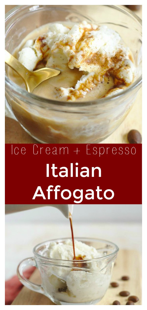 Italian Affogato - A delicious Italian dessert made from vanilla gelato or ice cream and topped with espresso.  This indulgent treat is perfect for summer.  Affogato Recipe | Ice Cream Recipe | Espresso Recipe | Italian Dessert #dessert #recipe #easyrecipe #coffee #espresso #icecream