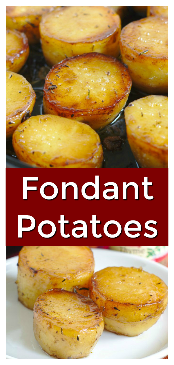 Fondant Potatoes - A classic French side dish made by cooking potatoes in broth, butter, and spices.  This is a great side dish for the holidays! Fondant Potatoes Recipe | Holiday Side Dish | French Side Dish
