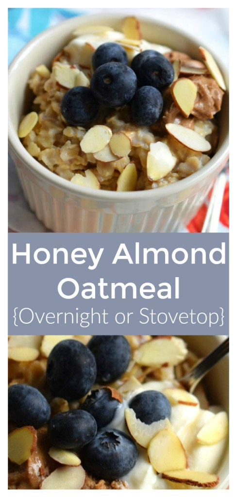 Honey Almond Oatmeal - A delicious and simple breakfast recipe made with oats, milk, Greek Gods Honey Yogurt, MaraNatha Almond Butter, and blueberries! Overnight Oatmeal Recipe | Breakfast Recipe | Oatmeal Recipe #oatmeal #overnight #breakfast #recipe #easyrecipe