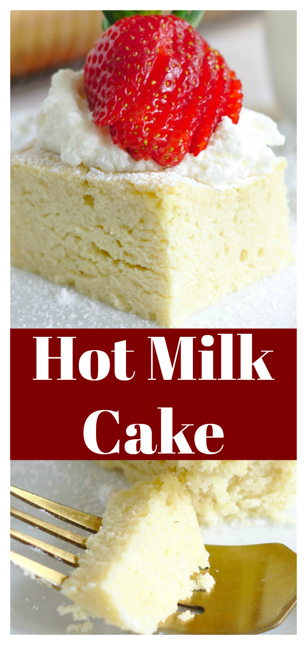 Hot Milk Cake - A classic cake that is a great way to use up extra milk that you have on hand! Made in less than an hour with simple ingredients, this is going to be a new favorite! Homemade Cake Recipe | Hot Milk Cake Recipe | Easy Cake Recipe
