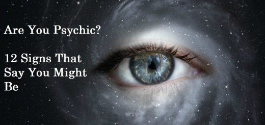 Are You Psychic Here Are 12 Signs That Say You Might Be