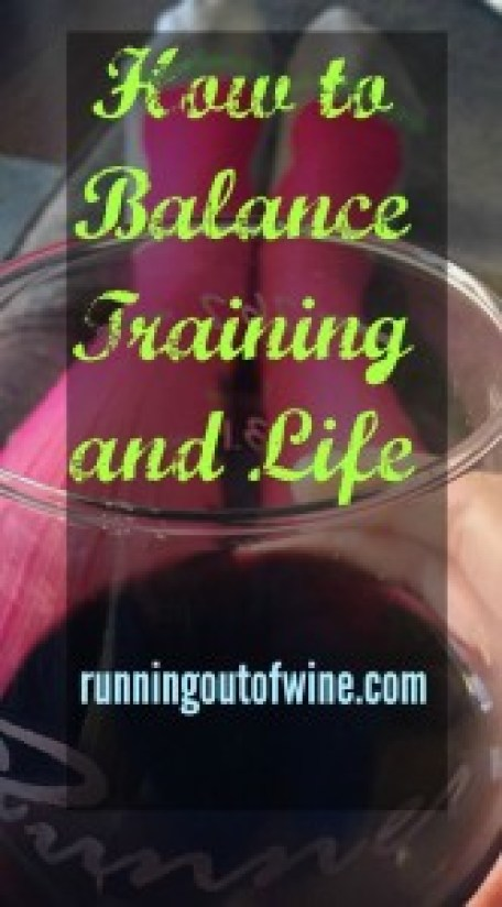 How to Balance Training and Life