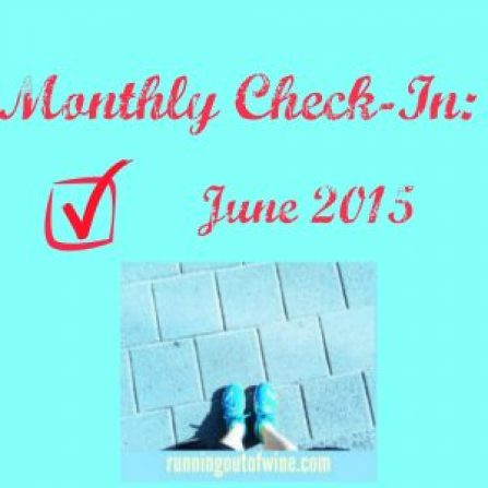 june monthly check in