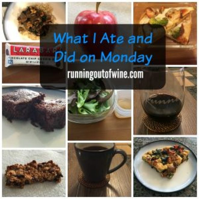 What I Ate and Did on Monday