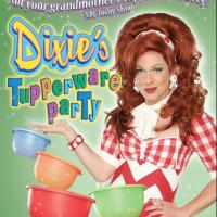Dixie's Tupperware Party is a Hoot and a Half