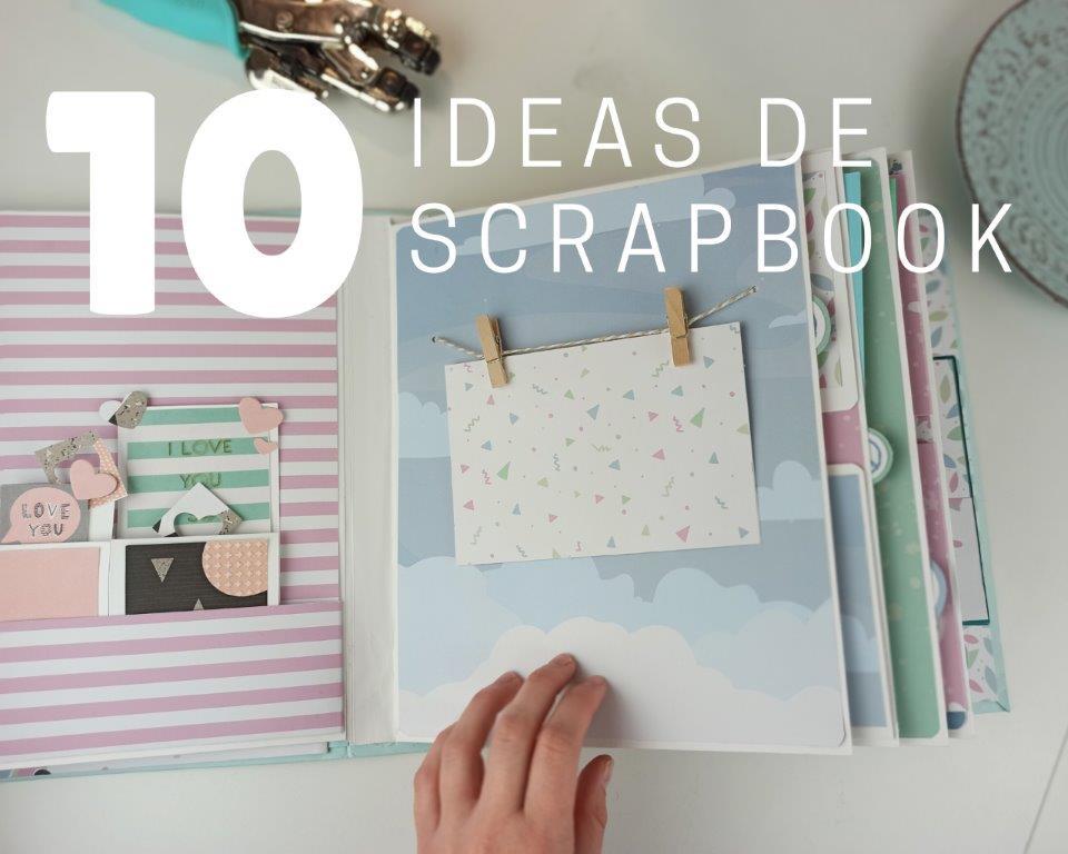 Lee más sobre el artículo Ideas de scrapbook 10 ideas originales